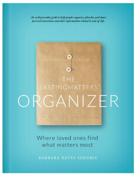 The Lasting Matters Organizer