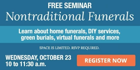 Free Nontraditional Funerals Seminar - Register Now